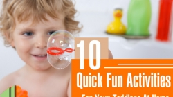10 Quick Fun Activities For Your Toddlers At Home