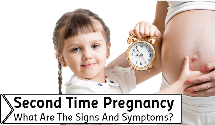 Second Time Pregnancy – What Are The Signs And Symptoms?